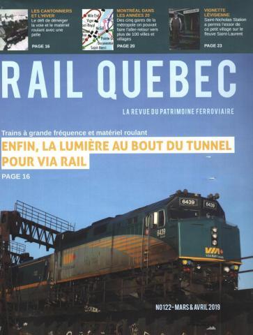 Rail Québec #122 - Mars / Avril - 2019